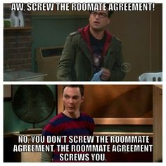 Tehe I love Sheldon! I feel like this will be us when are roomies Afton!
