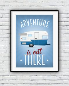 Quote print Inspirational quote UP movie quote by Redpostbox Motivational Posters, Quote Posters, Quote Prints, Poster Prints, Up Movie Quotes, Hideaway Bed, Adventure Quotes, Rv Travel, Adventure Is Out There