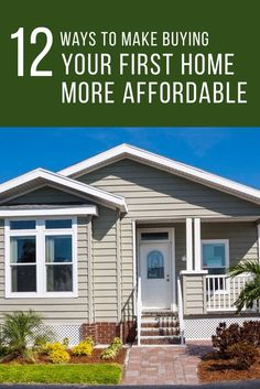 12 Ways To Make Buying Your First Home More Affordable