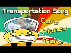 "The ""Transportation Song - Cars, Planes, and Trains"" is a fun song for children. It introduces different means of transportation."