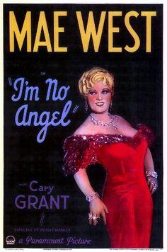 I'm No Angel-1933~Well... When I'm good, I'm very good. But, when I'm bad...