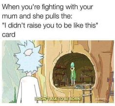 Rick and Morty: life advice . Browse new photos about Rick and Morty: life advice . Most Awesome Funny Photos Everyday! Because it's fun! Rick And Morty Meme, Rick And Morty Quotes, Daria Morgendorffer, Stupid Funny Memes, Funny Relatable Memes, Funny Stuff, Funny Humour, Awesome Stuff, Hilarious Pictures
