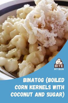 """One of the most popular Filipino snacks and street foods is the """"Binatog"""", or Boiled White Corn Kernels.Binatog is common street food in the Philippines typically marketed by street vendors from house to house in large metal containers.The Binatog Recipe is made up of boiled white corn kernels and crowned with freshly-grated coconut, salt or sugar, and margarine upon serving.#asianrecipe #filipinorecipe Filipino Recipes, Asian Recipes, Healthy Recipes, Ethnic Recipes, Boiled Corn, Metal Containers"""