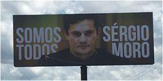 Marqueteiro e empresa que cuida da comunicação do PSDB estão fazendo propaganda em exaltação a Sérgio Moro