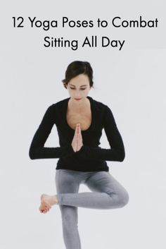12 Yoga Poses to Combat Sitting All Day | Restorative Yoga