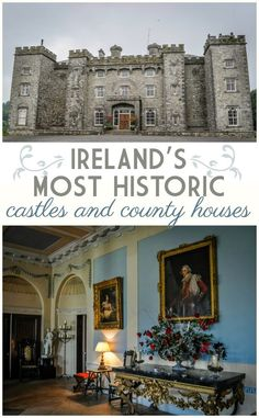 Five historic country houses and castles in Ireland