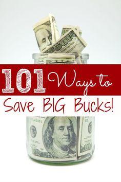 101 Ways to Save Big Bucks