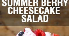 Summer Berry Cheesecake Salad | FoodGaZm..