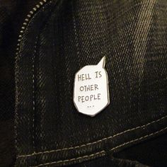 "Sartre Hell is other people 1.4"" Soft Enamel Pin – miles to go clothing"