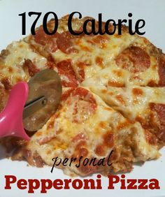 170 Calorie personal Pepperoni Pizza with homemade marinara- ready in 10 minutes!