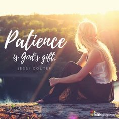 Patience Born of Faith —Jessi Colter
