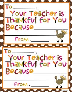 "Great Thanksgiving classroom idea: ""Your Teacher is Thankful For You..."" free printable certificate and a walnut turkey craft."