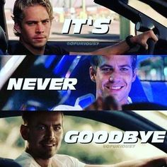 It's Never Goodbye  #paulwilliamwalkeriv #restineternalpeace #TeamPW