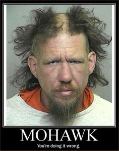 Mohawk Wrong: Page from Funny Pictures Another great funny picture called Mohawk Wrong from lolpix. Crazy People, Funny People, Strange People, Moustache, Funny Images, Funny Photos, Awkward Photos, Creepy Photos, Bad Photos