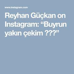 """Reyhan Güçkan on Instagram: """"Buyrun yakın çekim 😊😊🌸"""""""