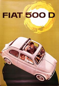 FIAT 500 D Sunroof Coupe - Vintage Advertising Poster