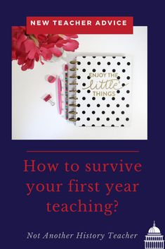 Blog Post: How to survive your first year teaching? Your first year teaching a new course or first time teaching ever is the hardest year of your life! You want to be the perfect teacher, perfect role model, and best teacher of your craft. Newsflash— There is no perfect teacher! Some advice I have is to start each day fresh,  and try to make each day a little bit better than the day before. Here are some tips for new teachers