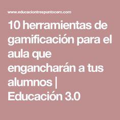 10 herramientas de gamificación para el aula que engancharán a tus alumnos | Educación 3.0