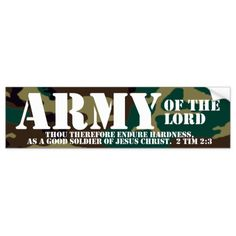 Shop Christian Bumper Sticker - Army of the Lord created by cutencomfy. Camouflage Wallpaper, Army Wallpaper, Christian Soldiers, Wallpaper Stickers, Online Gift Shop, 4k Hd, Bible Scriptures, Bumper Stickers, Jesus Christ