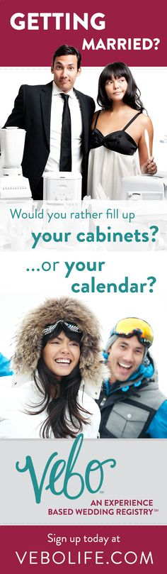 VEBO is an experience-based wedding registry. Register for cool experiences like snowmobiling and wine tasting.   www.vebolife.com