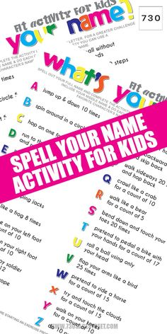With this spell your name kids workout, they won't even realize that it's exercise because it's fun. It's also a great way to teach spelling too! Definitely a FIT ACTIVITY for home or classroom. Kids Workout, Exercise For Kids, Workout Plans, Workout Challenge, Spell Your Name Workout, Spelling For Kids, Printable Workouts, What Is Your Name, Fitness Activities