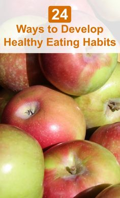 If you want to develop healthy eating habits, then you have to make sure you eat three balanced meals a day and nutritious snacks along the way. Your diet should include protein, vegetables, fruits, and carbohydrates, and the less processed and fat-filled the food is, the healthier you'll be. Here are 24 Ways to Develop Healthy Eating Habits - Selfcarers / #healthyeating #healthyliving