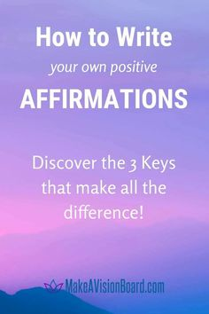 Discover how to write affirmations the right way. It isn't hard if you follow these 3 easy keys to success - and it will make all the difference between useless affirmations and powerful, positive affirmations that will actually work for you.