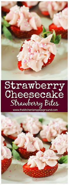 Strawberry Cheesecake Strawberry Bites ~ a fabulous little-bite treat perfect for Valentine's Day, Easter, Mother's Day, spring, a tea party, or every-day snacking! #strawberrycheesecake #strawberries #strawberrybites #ValentinesDay #MothersDay #Easter #thekitchenismyplayground www.thekitchenismyplayground.com