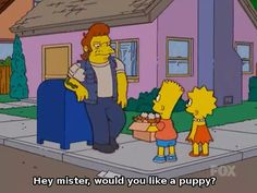 Would you like a puppy funny memes simpsons meme tv show laughter funny memes simpsons images