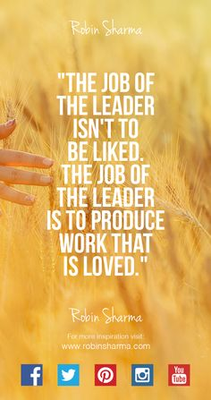 The job of the ‪ isn't to be liked. The job of the leader is to produce work that is loved. Leadership Development Training, Leadership Coaching, Leadership Quotes, Positive Quotes, Motivational Quotes, Funny Quotes, Life Quotes, Inspirational Quotes, Morning Motivation