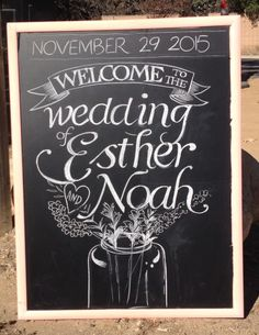 Esther's and Noah's Wedding, [ fresh chalk lettering by Ross C Berman ] Chalk Lettering, Type Treatments, Corporate Events, Wedding Signs, Supernatural, Chalkboard, How To Draw Hands, Image, Fresh