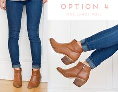 How to wear booties with skinny jeans - Option 4: One large roll http://aol.it/1AxFRnW via @stylelist