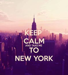 Take me to New York!!