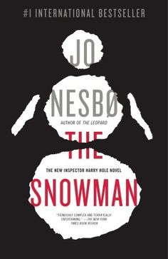 Jo Nesbo's The Snowman: The Wave of Scandinavian Suspense Continues