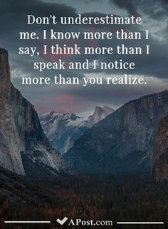 10 Inspiring Quotes To Brighten Up Your Day!You can find Quotes and more on our Inspiring Quotes To Brighten Up Yo. Naive Quotes, Speak Quotes, Mom Quotes, Wisdom Quotes, Realize Quotes, Place Quotes, Find Quotes, I Know More Than You Think, Underestimate Quotes