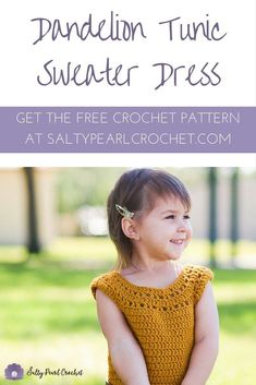 Dandelion Tunic Dress This sweet and easy crochet tunic dre… 2020 Crochet Toddler, Crochet Bebe, Crochet Girls, Cute Crochet, Crochet For Kids, Easy Crochet, Knit Crochet, Freeform Crochet, Crochet Tops