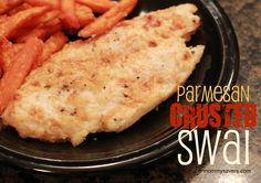 Parmesan Crusted Swai: Quick, Easy and Frugal