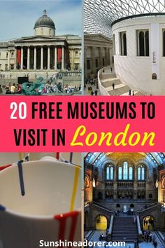 20 Great Free Museums in London to Visit - Sunshine Adorer