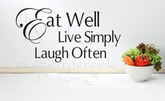 Kitchen Wall Decal Vinyl Quote Eat Well Live by MulberryCreek, $24.95