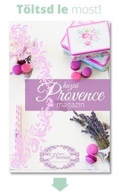 Töltsd le a Provence Magazint! Chalk Paint, Provence, Diy, Inspiration, Painting, House, Home Decor, Ideas, France