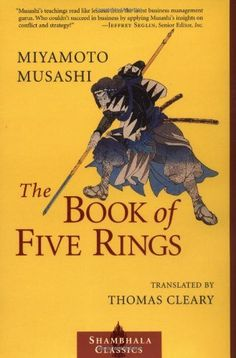 The Book of Five Rings (Shambhala Classics) by Miyamoto Musashi. $10.17. Series - Shambhala Classics. Publisher: Shambhala (December 12, 2000). Author: Miyamoto Musashi