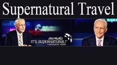  Sid Roth This Week 2015  Supernatural Travel