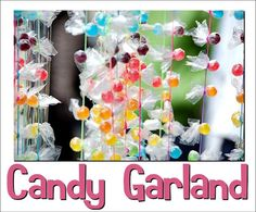 Wouldn't this be cute at your next party? It's a candy garland! See more