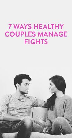 7 ways healthy couples manage fights