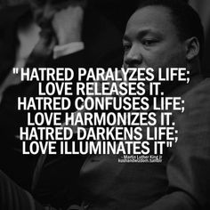 one of my favorite quotes from Martin Luther King Quotable Quotes, Wisdom Quotes, Quotes To Live By, Life Quotes, Hatred Quotes, Negativity Quotes, Mommy Quotes, Career Quotes, Deep Quotes