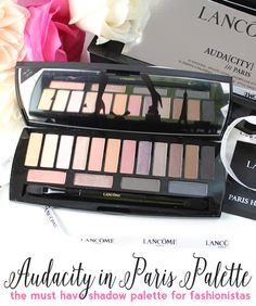 Must Have for Your Makeup Collection: Lancôme Auda[city] in Paris Eyeshadow Palette