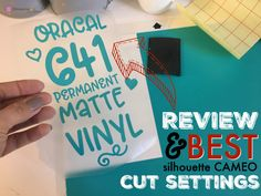 Oracal 641 Matte Vinyl Review and Cut Settings.