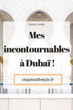 #Dubaï Ce que tu dois absolument faire si tu vas à Dubaï !! #cityguide #travelguide #travel #voyage