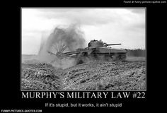 Discover and share Military Humor Quotes. Explore our collection of motivational and famous quotes by authors you know and love. Military Rule, Military Jokes, Army Memes, Stupid Funny Pictures, Make Em Laugh, Demotivational Posters, Funny Picture Quotes, Sarcasm Humor, Panzer