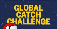 Pokémon Go Global Catch Challenge rewards include wider availability of region-exclusive monsters
